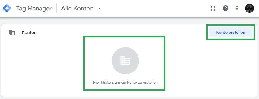 Google Tag Manager Account erstellen